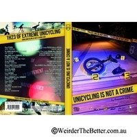 Unicycling is not a crime DVD